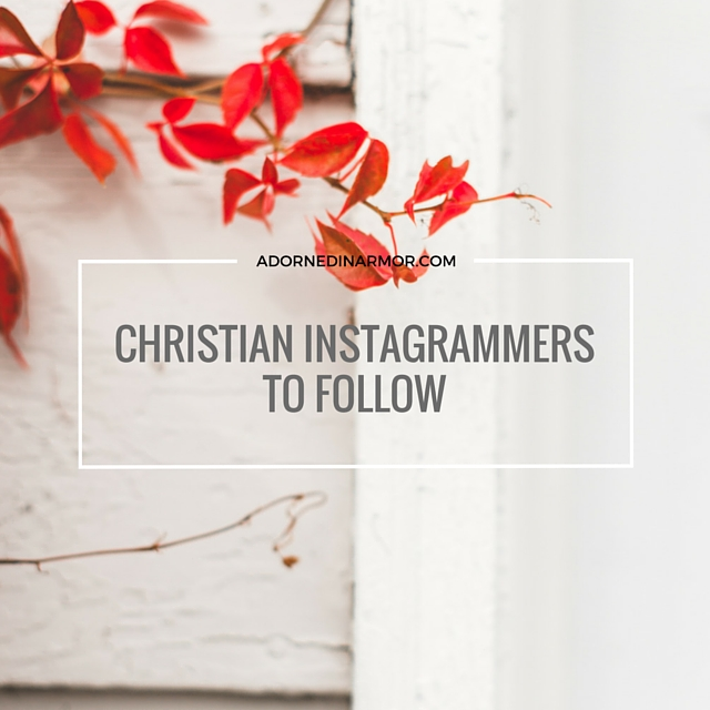 CHRISTIAN INSTAGRAMMERSTO FOLLOW